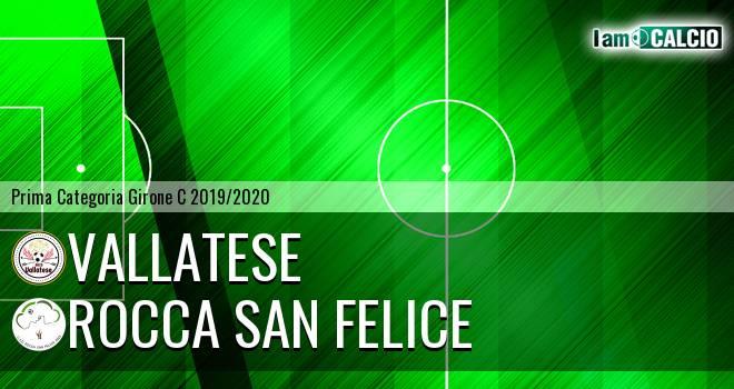 Vallatese - Rocca San Felice