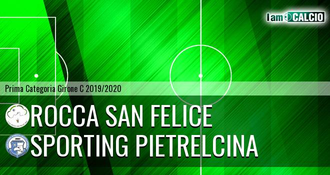 Rocca San Felice - Sporting Pietrelcina