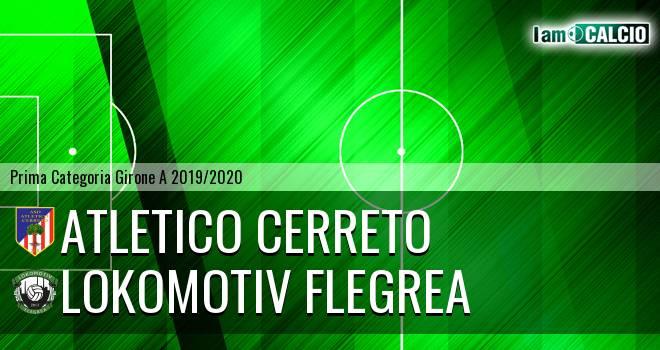 Atletico Cerreto - Lokomotiv Flegrea