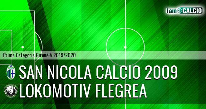 San Nicola Calcio 2009 - Lokomotiv Flegrea