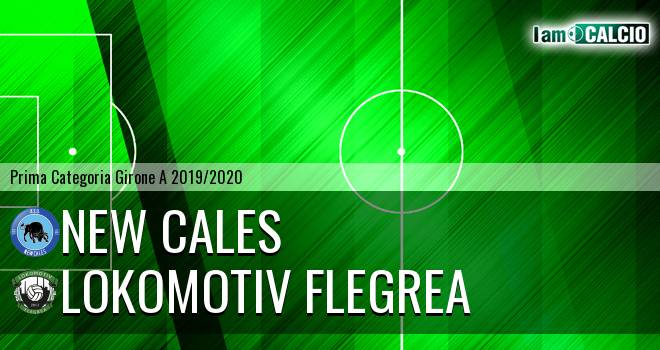 New Cales - Lokomotiv Flegrea