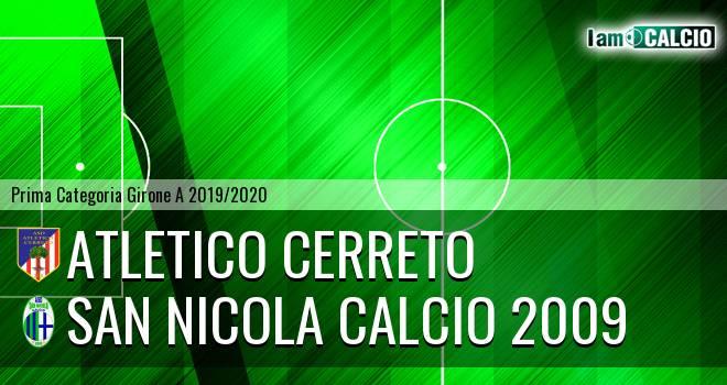 Atletico Cerreto - San Nicola Calcio 2009
