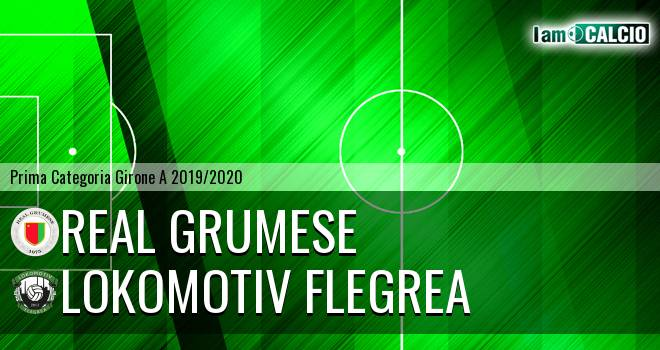 Real Grumese - Lokomotiv Flegrea