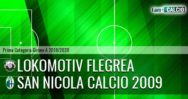 Lokomotiv Flegrea - San Nicola Calcio 2009