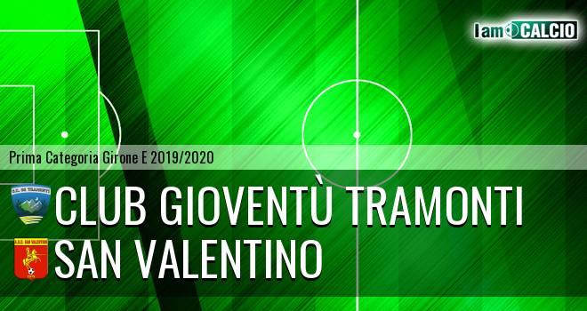 Club Gioventù Tramonti - San Valentino