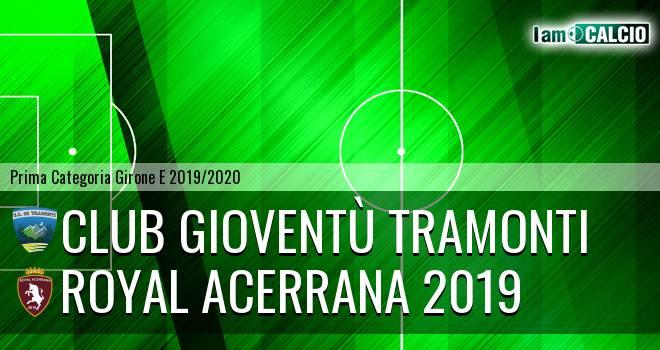 Club Gioventù Tramonti - Royal Acerrana 2019