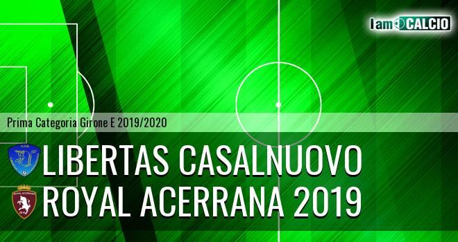 Libertas Casalnuovo - Royal Acerrana 2019