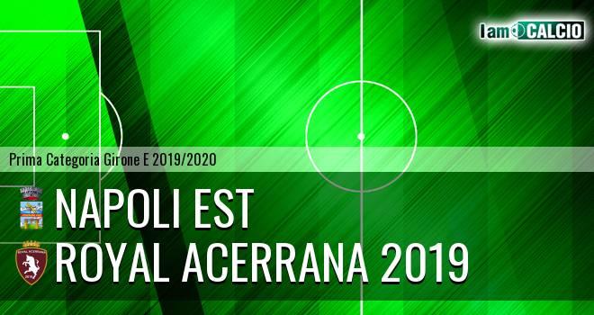 Napoli Est - Royal Acerrana 2019