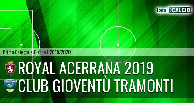 Royal Acerrana 2019 - Club Gioventù Tramonti