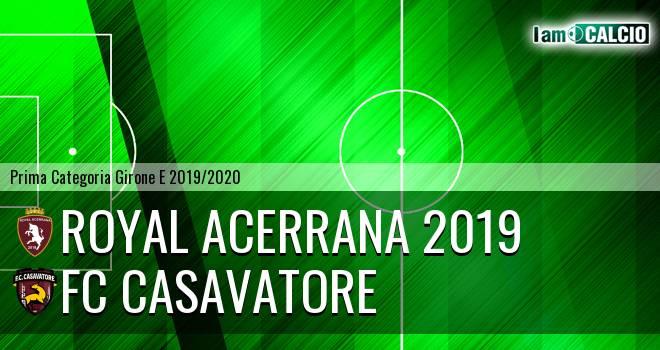 Royal Acerrana 2019 - FC Casavatore