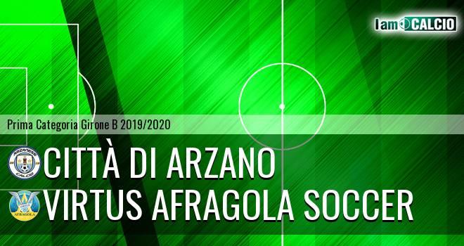 Città di Arzano - Virtus Afragola Soccer