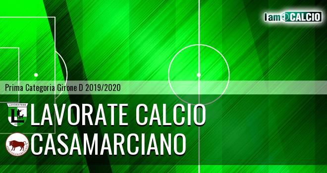 Lavorate Calcio - Casamarciano