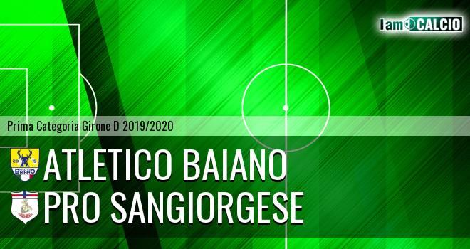 Atletico Baiano - Pro Sangiorgese