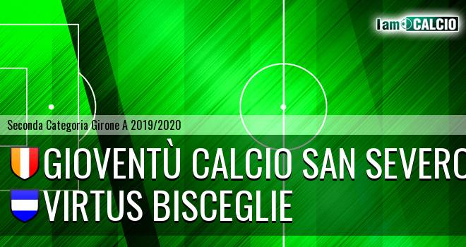 Gioventù Calcio San Severo - Virtus Bisceglie