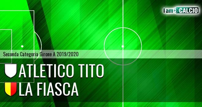 Atletico Tito - La Fiasca