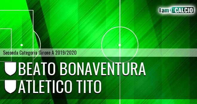 Beato Bonaventura - Atletico Tito