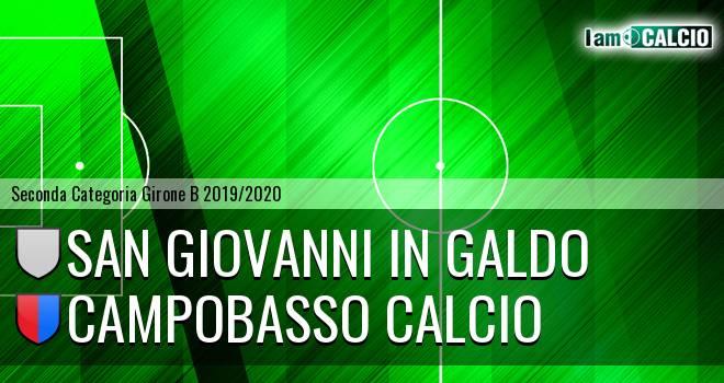 San Giovanni in Galdo - Campobasso Calcio