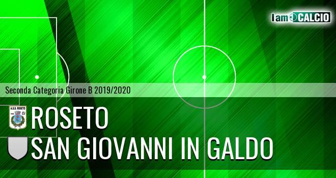 Roseto - San Giovanni in Galdo