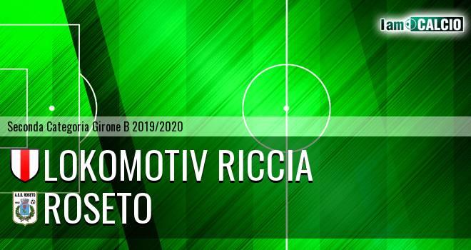 Lokomotiv Riccia - Roseto
