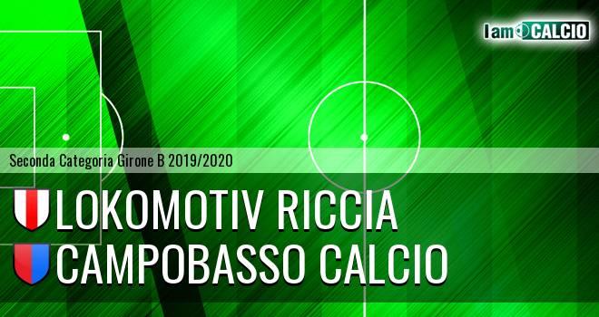 Lokomotiv Riccia - Campobasso Calcio