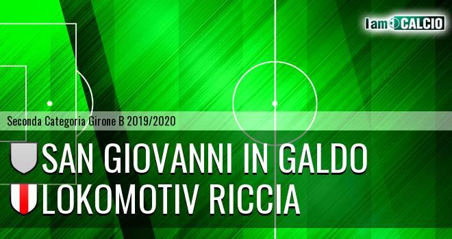 San Giovanni in Galdo - Lokomotiv Riccia