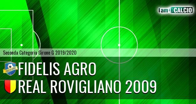 Fidelis Agro - Real Rovigliano 2009