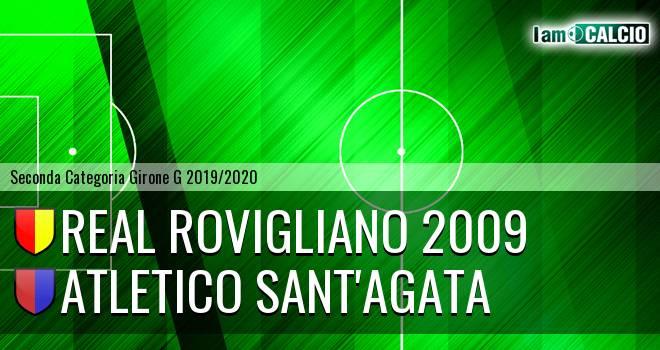 Real Rovigliano 2009 - Atletico Sant'Agata