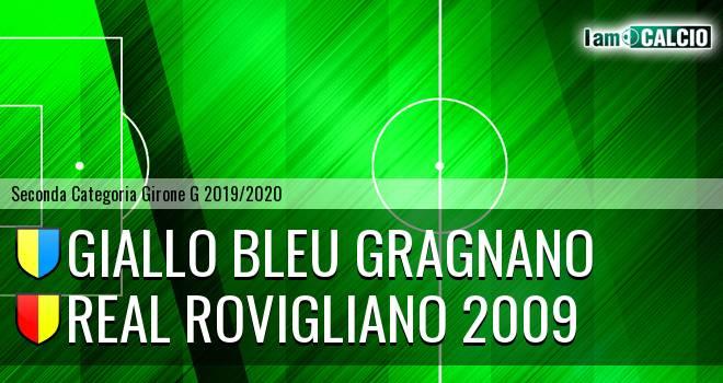 Giallo Bleu Gragnano - Real Rovigliano 2009