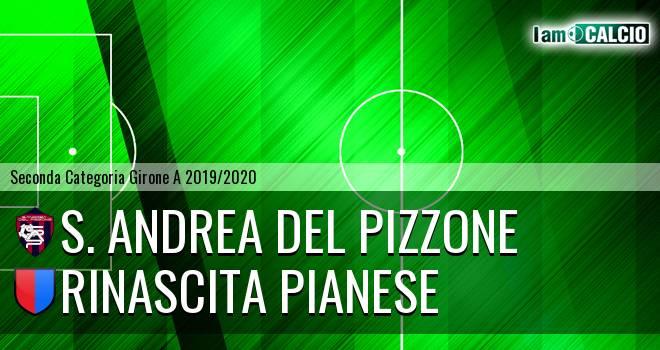 S. Andrea del Pizzone - Rinascita Pianese