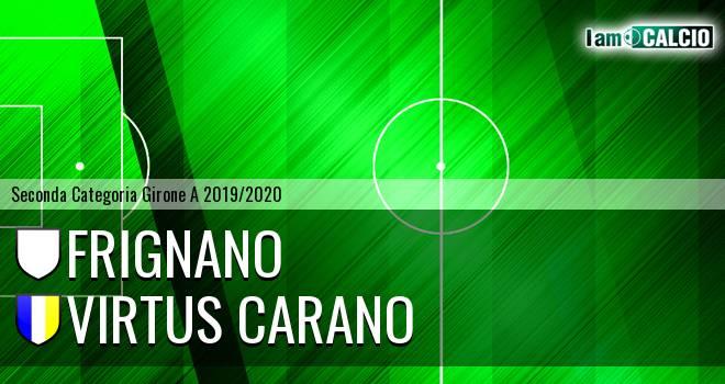 Frignano - Virtus Carano