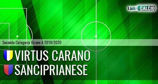Virtus Carano - Sanciprianese