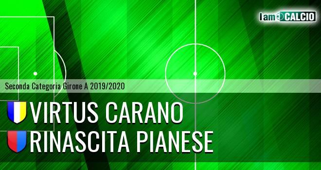 Virtus Carano - Rinascita Pianese