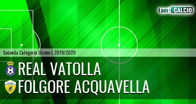 Real Vatolla - Folgore Acquavella