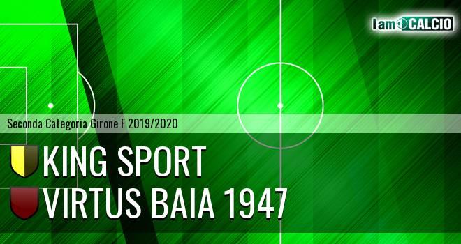 King Sport - Virtus Baia 1947