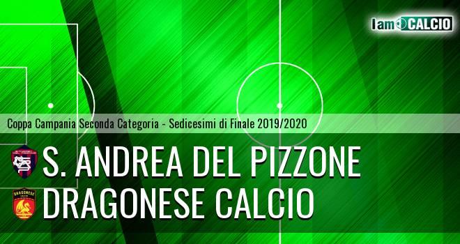 S. Andrea del Pizzone - Dragonese Calcio