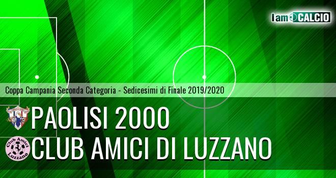 Paolisi 2000 - Club Amici di Luzzano
