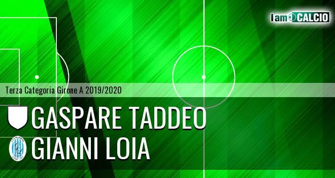 Gaspare Taddeo Cervinara - Gianni Loia