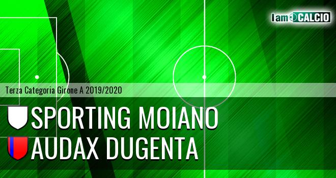Sporting Moiano - Audax Dugenta
