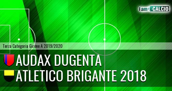 Audax Dugenta - Atletico Brigante 2018