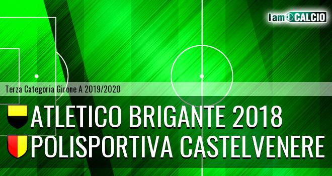 Atletico Brigante 2018 - Polisportiva Castelvenere