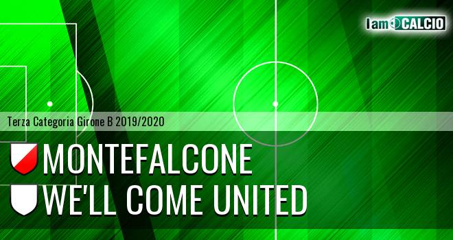 Montefalcone - We'll Come United