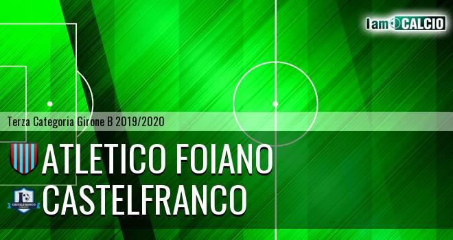 Atletico Foiano - Castelfranco