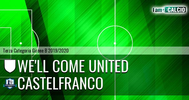 We'll Come United - Castelfranco