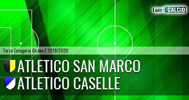 Atletico San Marco - Atletico Caselle