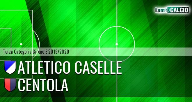 Atletico Caselle - Centola