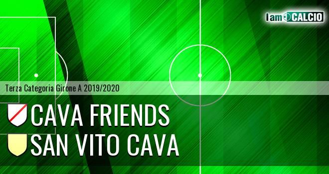 Cava friends - San Vito Cava