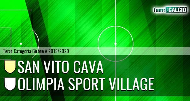 San Vito Cava - Olimpia Sport Village