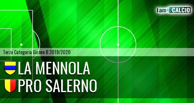La Mennola - Pro Salerno