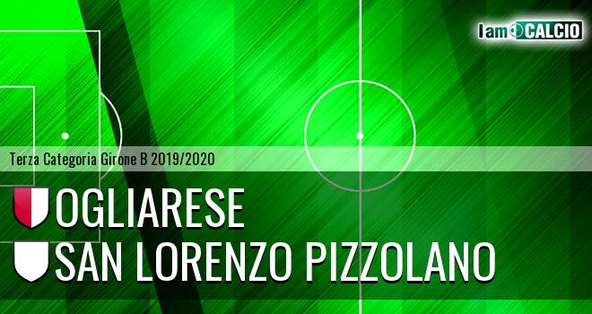 Ogliarese - San Lorenzo Pizzolano
