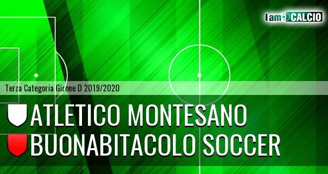 Atletico Montesano - Buonabitacolo Soccer